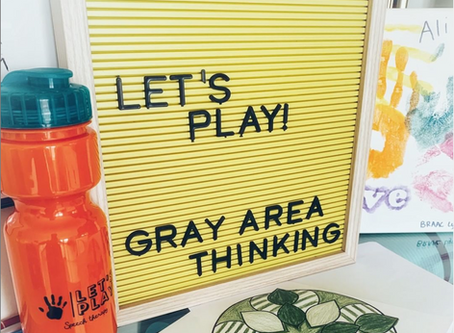 Fun Friday Ideas - Gray Area and Multi Causal Thinking