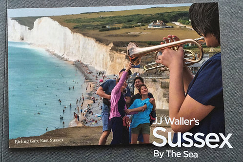 'Sussex By The Sea'. New book by JJ Waller