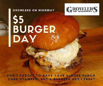 Growlers on highway $5 BURGER DAY GRAPHI