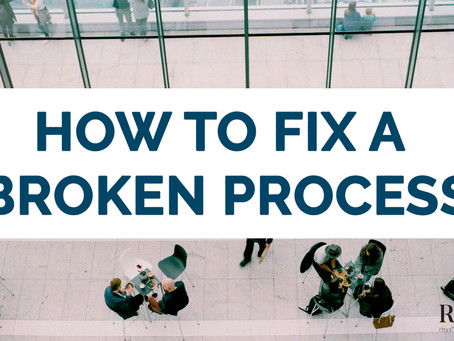 How to Fix a Broken Process (In 5 Simple Steps)