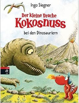 Ingo Siegener DER KLEINE DRACHE KOKOSNUSS BEI DEN DINOSAURIERN