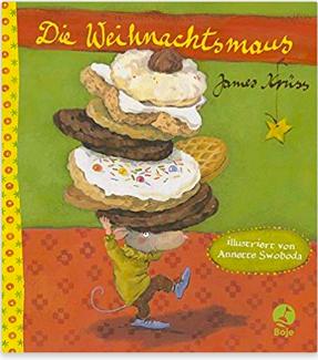 James Krüss/ Annette Swoboda DIE WEIHNACHTSMAUS