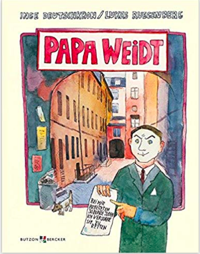 Inge Deutschkron PAPA WEIDT German kids' books Holocaust