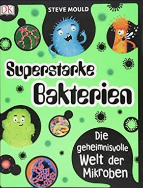 Superstarke Baktierien childen's book German