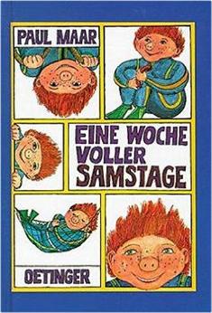 Paul Maar EINE WOCHE VOLLER SAMSTAGE
