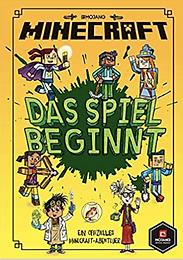 Nick Eliopulos DAS SPIEL BEGINNT - MINECRAFT HOLZSCHWERT CHRONIKEN - Erste Leseabenteuer