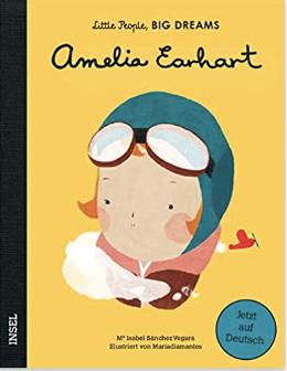 Amelia Earhart Little People Deutsche Ausgabe