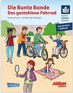 Corinna Fuchs DIE BUNTE BANDE- DAS GESTOHLENE FAHRRAD
