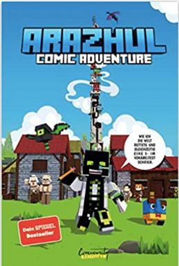 Arazul / Roman Fink WIE ICH DIE WELT RETTETE UND GLEICHZEITIG EINE 3 IM VOKALBELTEST SCHRIEB - Ein Arazul Comic Adventure Bd. 1