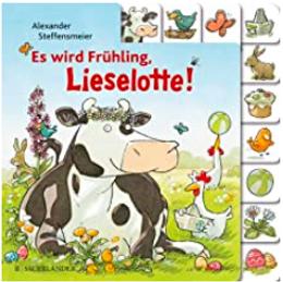 Alexander Steffensmeier  ES WIRD FRÜHLING, LIESELOTTE
