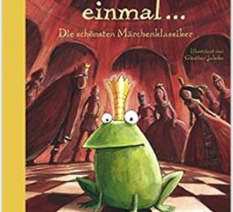 ES WAR EINMAL... 4 beautifully illustrated  fairy tales in German