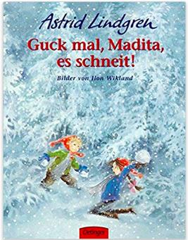Astrid Lindgren GUCK MAL MADITA, ES SCHNEIT