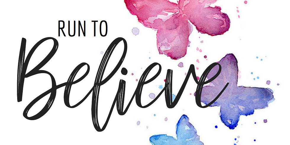 Run to Believe - Virtual 5k/10k