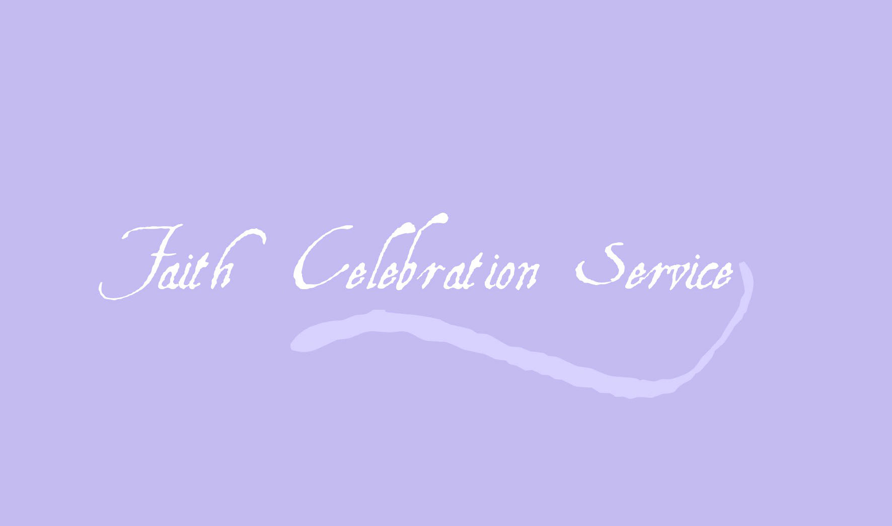 Faith Celebration Service