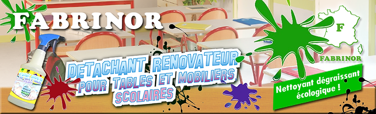 FABRINOR Détachant tables scolaires