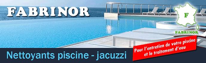 FABRINOR Nettoyants piscine et jacuzzi