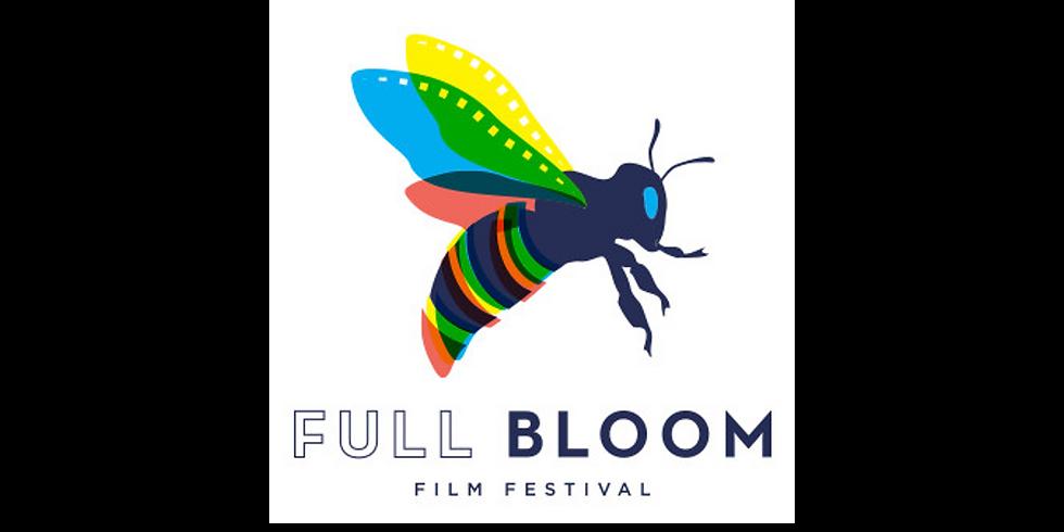 6th Annual Full Bloom Film Festival