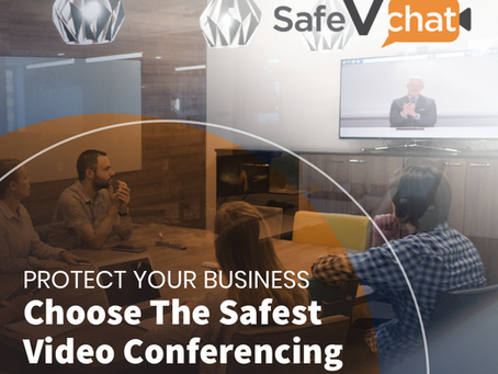 Choosing the Safest Video Conferencing Security to protect your Business