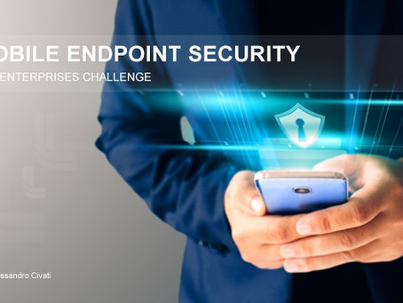 Mobile Endpoint Security is a big Challenge for Enterprises.