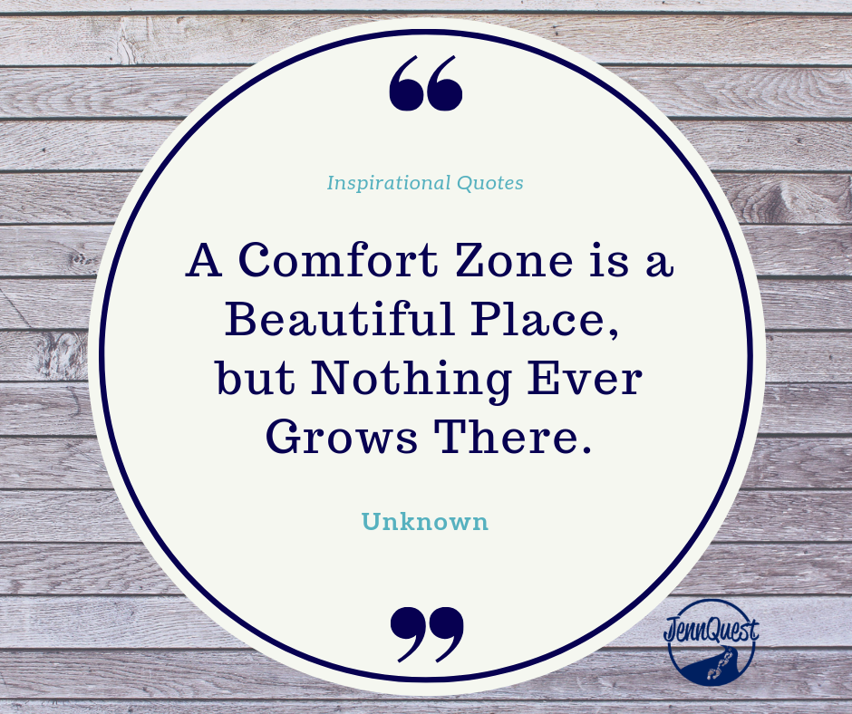 Get OUT of the Comfort Zone & Grow