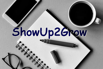 showup2grow2.jpg