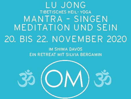 Lu JongTibetisches Heil- Yoga vom 20.-22. NOV. 2020