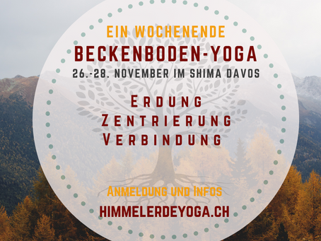 Erdung mit Beckenboden-Yoga 26.-28. Nov. 2021