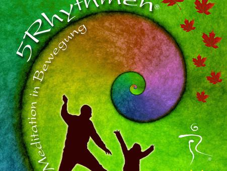 5Rhythmen - Meditation in Bewegung 06.-08. Nov. 2020 im SHIMA