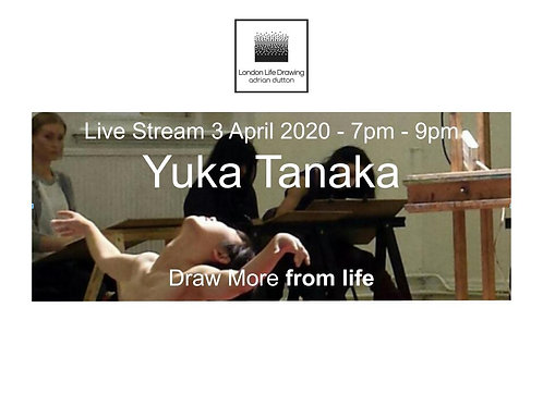 Live Stream - Yuka Tanaka - 3 April 2020 - 7pm - 9pm