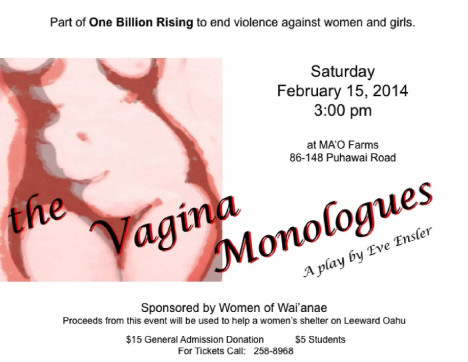 Performance of 'The Vagina Monologues' on 2/15/14, 3 pm, at MA'O Farms