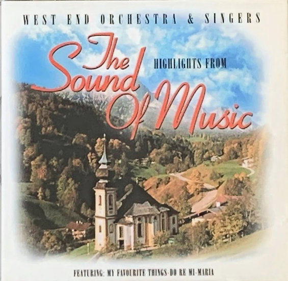 The Sound Of Music - West End Orchestra & Singers