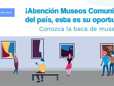 Atención Museos Comunitarios del país, esta es su oportunidad!