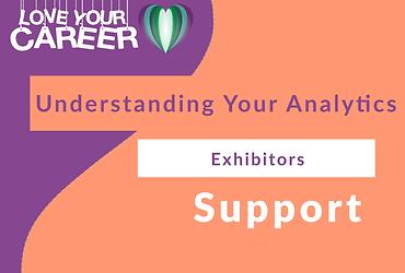 Understanding Your Analytics   Exhibitors