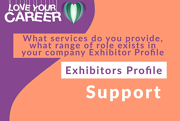 What services do you provide, what range of role exist in your company Exhibitor Profile   Exhibitor