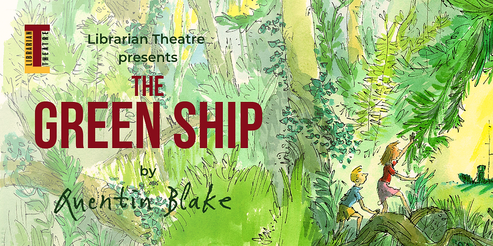 28th May | 12:00 | Mile Cross Library - The Green Ship