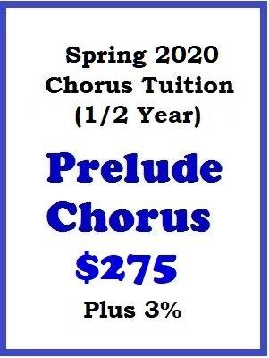 2020 Spring Season Prelude Chorus Tuition