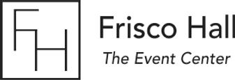 Frisco Hall Event Center.png