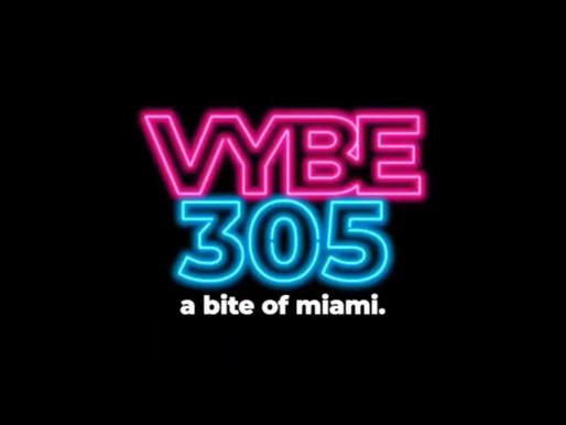 Vybe305: Miami, FL