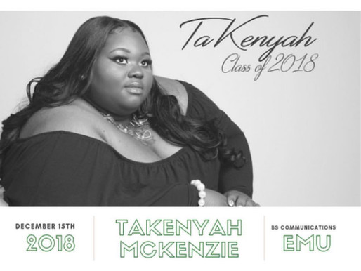 TaKenyah, the Graduate