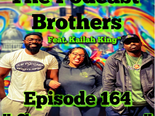 """The Podcast Brothers Episode 164: """"Say My Name"""""""