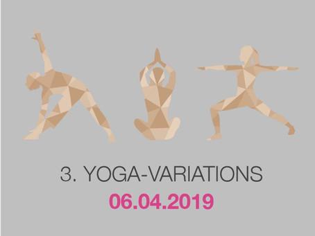 Yoga-Variations 6.4.2019  Spektrum, Weil am Rhein