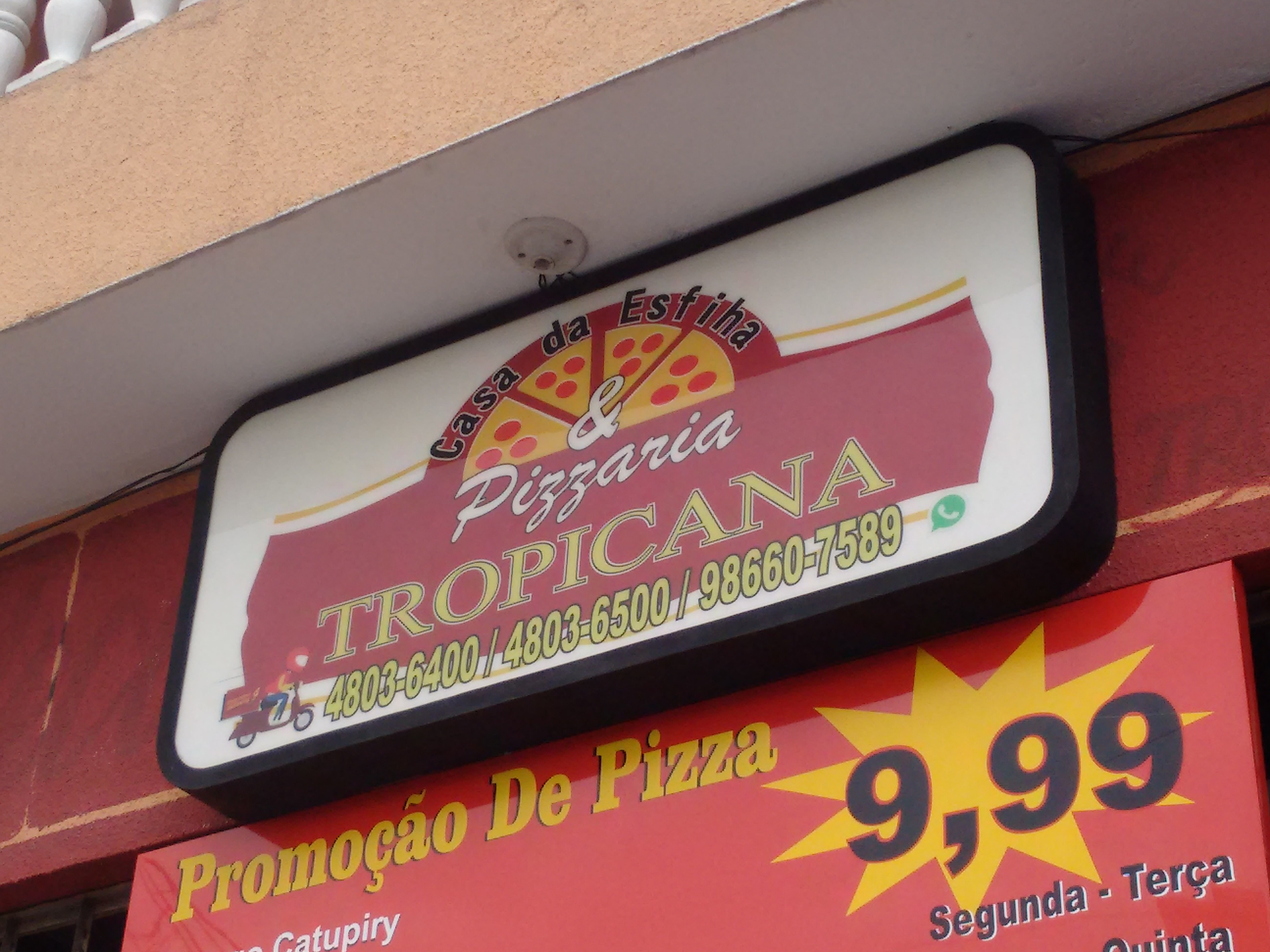 casa da Esfiha e Pizzaria Topicana.