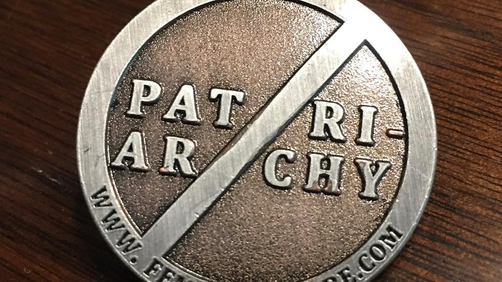 Patriarchy Pin