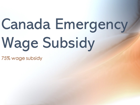 COVID-19 Resources: Canada Emergency Wage Subsidy (CEWS)  Period 1 to Period 4