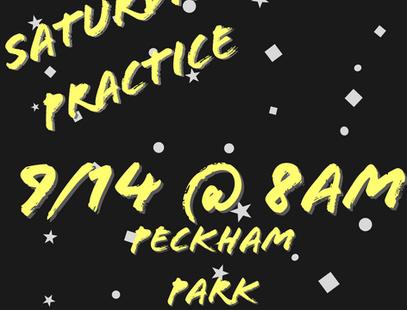 Saturday Morning Practice, 8AM at Peckham