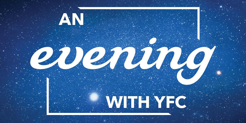 An Evening With YFC