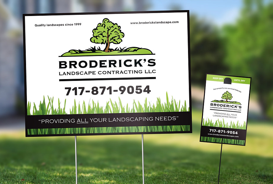 Broderick's Yard Signs