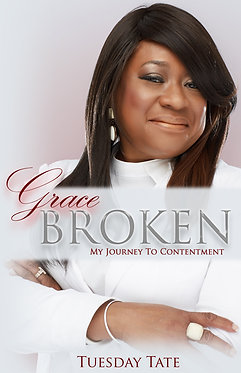 Grace Broken | My Journey to Contentment