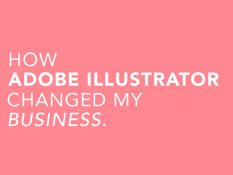 How Adobe Illustrator has Changed My Business