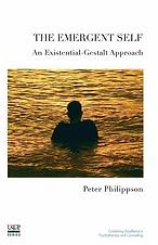 The Emergent Self An Existential-Gestalt Approach